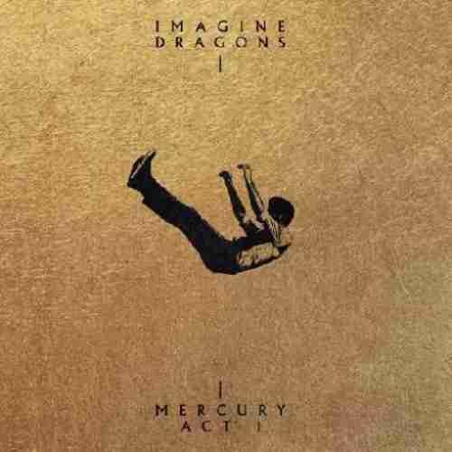Imagine Dragons – Mercury: Act 1 album (download)