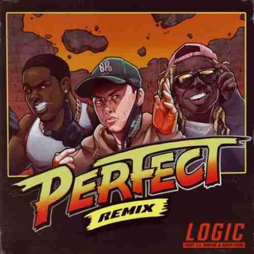 Logic – Perfect (Remix) ft. Lil Wayne AAP Ferg (download)