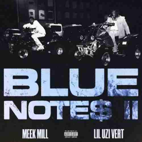 Meek Mill x Lil Uzi Vert – Blue Notes 2  (download)