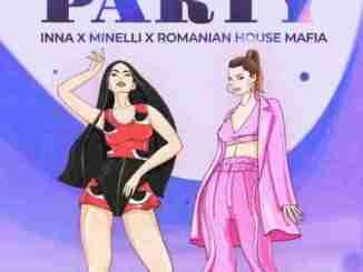 Romanian House Mafia, INNA & Minelli – Party (download)