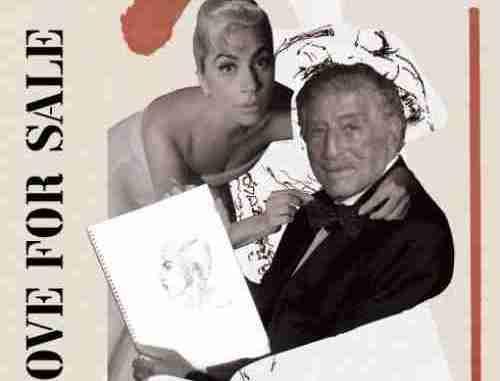 Tony Bennett x Lady Gaga – Love For Sale (download)