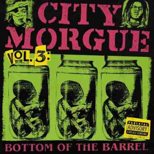 City Morgue – City Morgue Vol. 3 Bottom Of The Barrel Album (download)