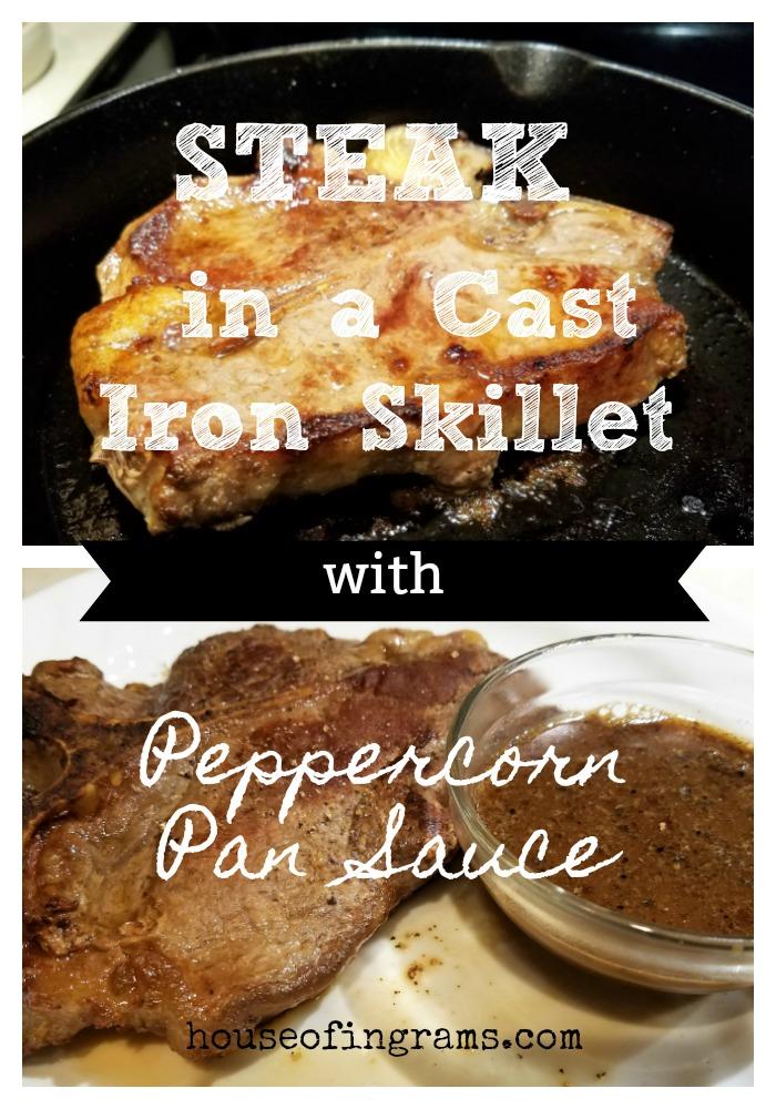 Steak in Cast Iron Skillet from House of Ingrams