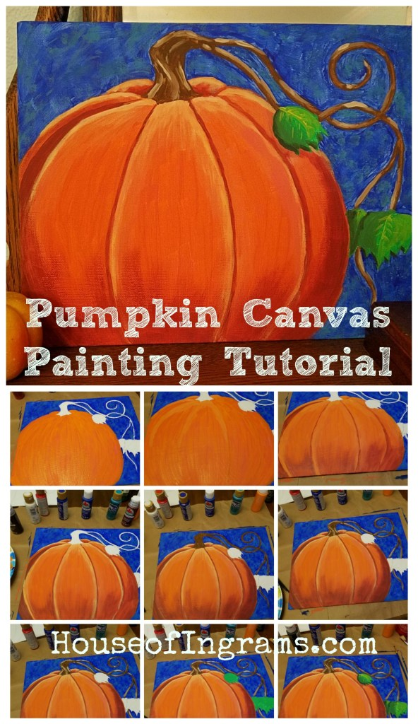 Pumpkin Canvas Painting Tutorial from HouseofIngrams.com