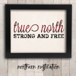 true-north-strong-and-free-print