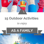 15 Outdoor Activities to Enjoy As a Family This Winter   Canadian Winter   Christmas Break   Winter Break Ideas