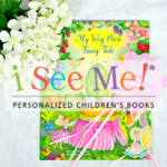 A Review of I See Me! Personalized Children's Books with Spring Giveaway!