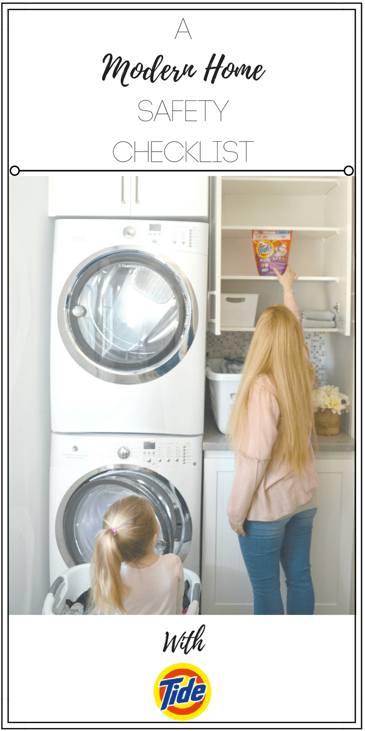 a modern home safety checklist with Tide, childproofing 2.0, poison prevention week, safeguards for the modern home, safe laundry pac storage