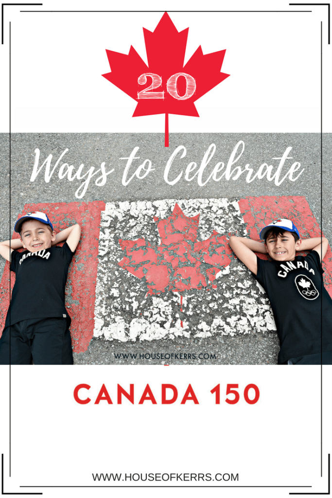 20 ways to celebrate canada 150 as a family