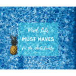Pool Life Must-Haves For The Whole Family