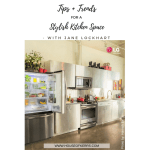 Tips and Trends for a Stylish Kitchen Space With Jane Lockhart | LG Canada | Kitchen Intervention Contest