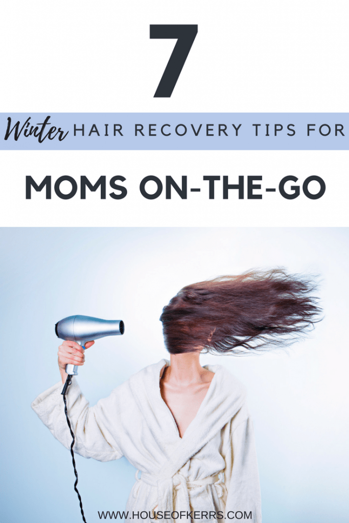 Winter Hair Recovery Tips for Moms On-The-Go | How to Keep Hair Healthy | Top Drug Store Hair Products