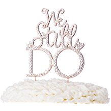 Vow Renewal | We Still Do Rose Gold Cake Topper | Beach Wedding | Symbolic Ceremony