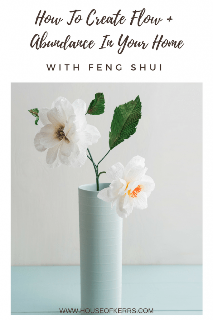 Basics of Feng Shui | Creating Flow + Function in Your Home | Attract Abundance and Wealth | Room by Room Declutter Guide |