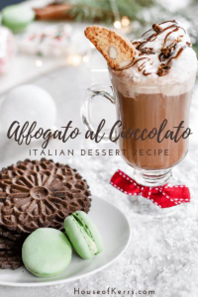 Affogato-al-Hot-Cioccolato-Italian-Dessert-Recipe-_-HouseofKerrs.com-_-Christmas-Traditions-_-Italian-with-a-twist