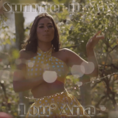 Summer in May - Lou' Ana