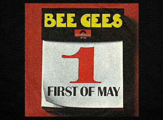 #OriginalPresentation • THE BEE GEES: Ushering in the 'First of May' 🎵