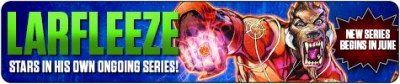 Larfleeze New Ongoing Series Debuts in June at TFAW