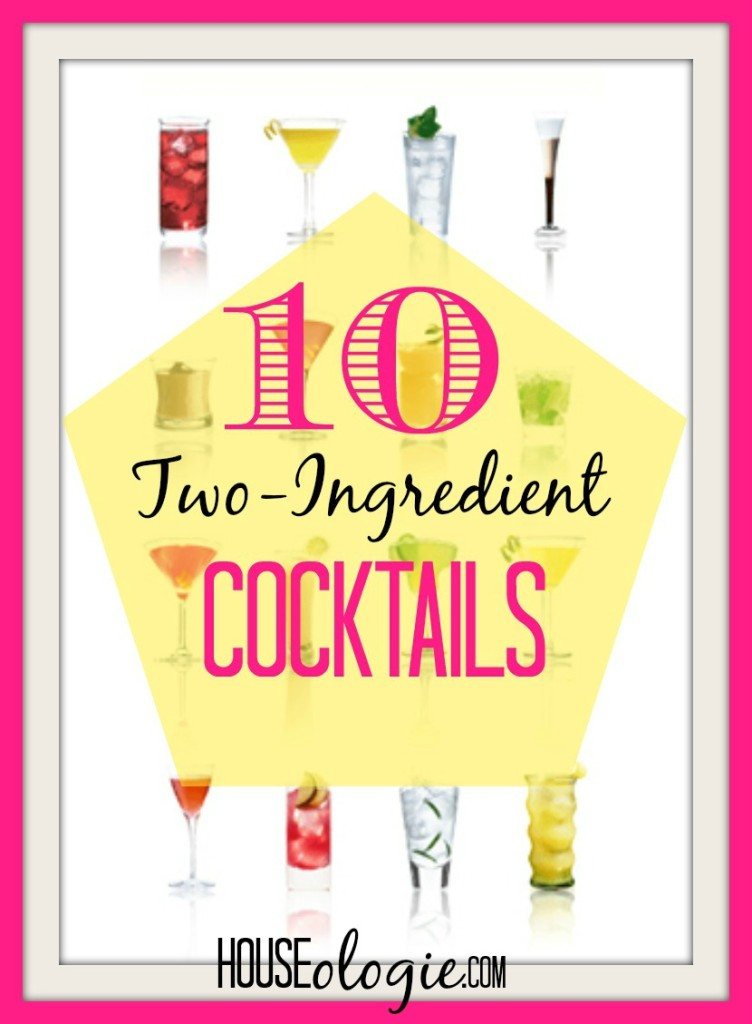 10 Two-Ingredient Cocktails