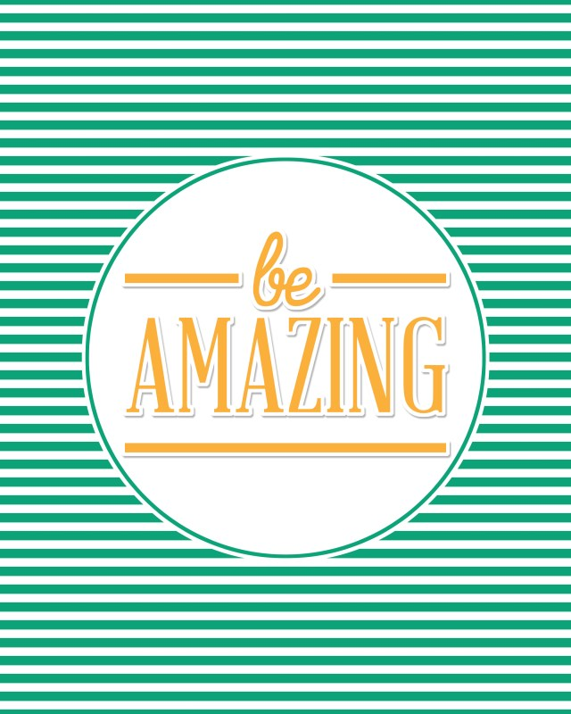 8x10 be amazing print yellow