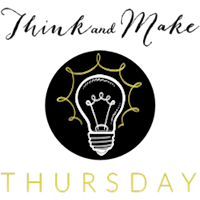 Welcome to the Think & Make Thursday Link Party #1