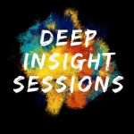 Deep Insight Sessions