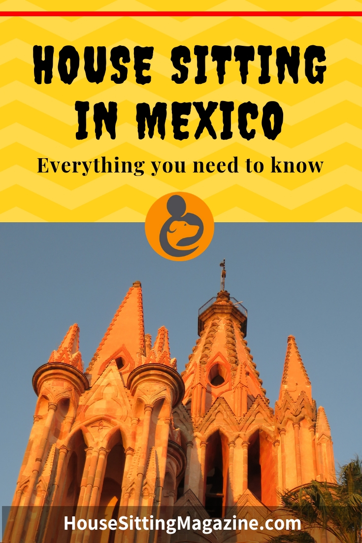 House sitting in Mexico is on the increase. A good exchange rate, a great climate and amazing ancient sites make it an attractive option for housesitters. Find out all you need to know to get started. #housesittingtips #housesittingmexico #housesittinglifestyle