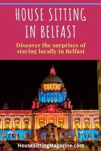 House Sitting in Belfast, Northern Ireland - Discover Belfast as a house sitter #housesitting #housesittinglifestyle #northernireland #belfast #expatexperiment