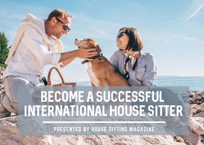 Become a Successful International House Sitter
