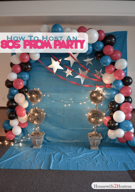 80s prom party housewife2hostess for 80s prom decoration ideas