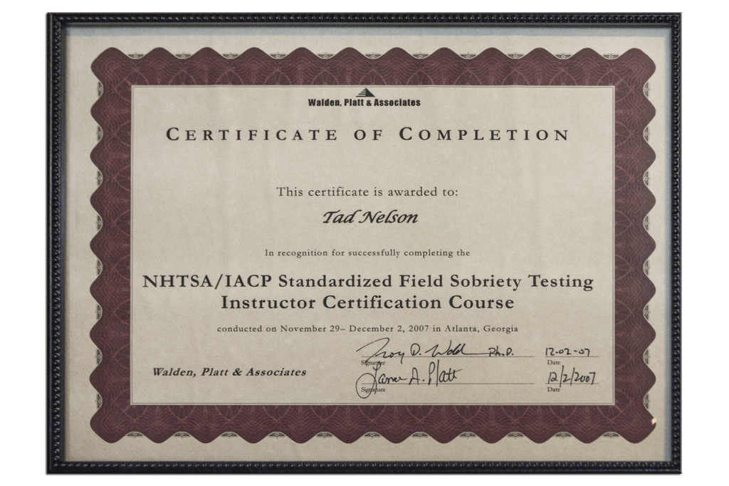 Tad Credentials - 17 - Standardized Field Sobriety Testing Instructor Certification Course