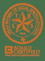 Board Certified by the Texas Board of Legal Specialization