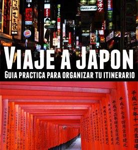 Guía para organizar un Viaje a Japón por tu cuenta