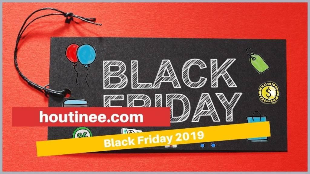 black friday houtinee 2019