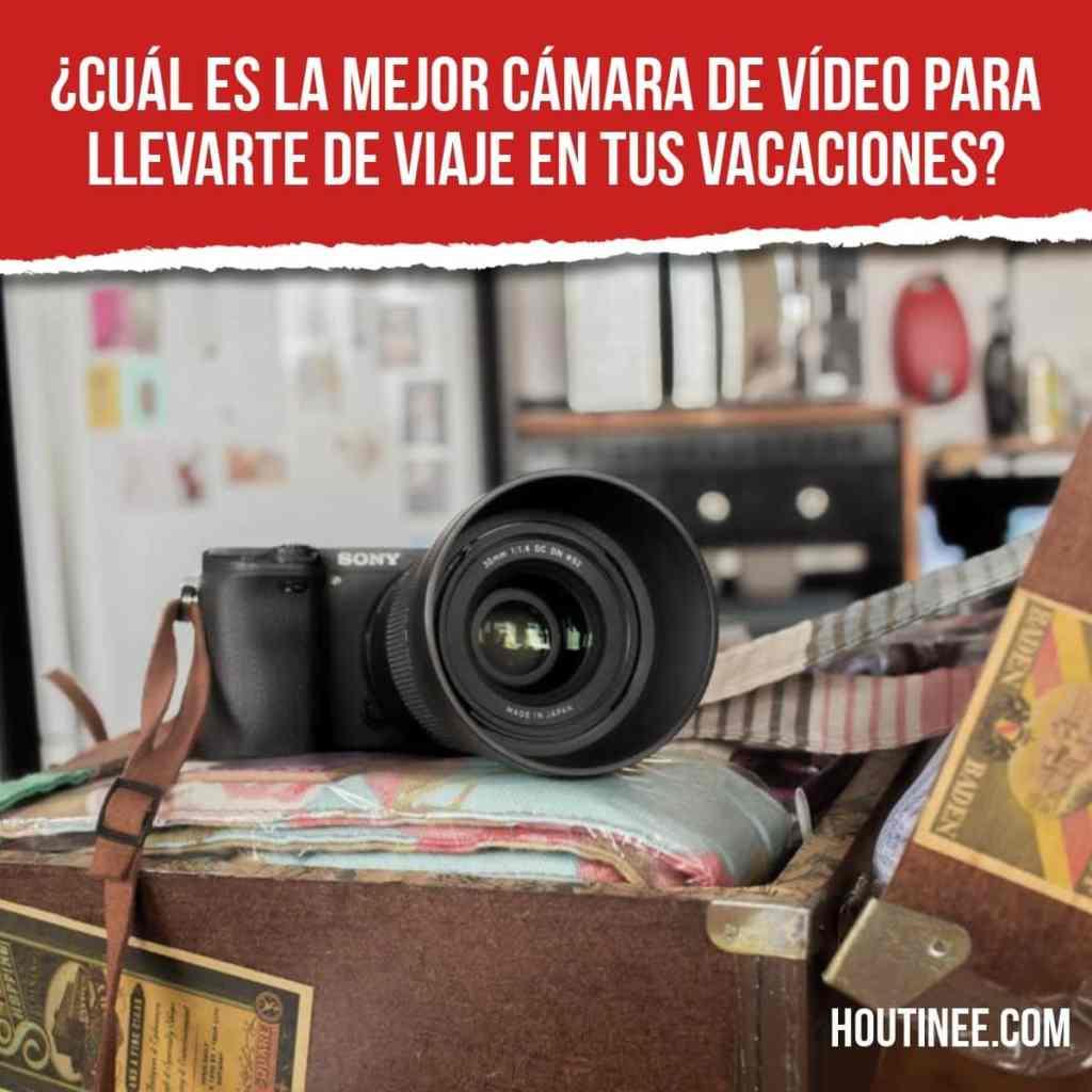 ¿Cuál es la mejor cámara de vídeo para llevarte de viaje en tus vacaciones?
