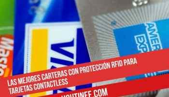 Las mejores carteras con protección RFID para tarjetas contactless