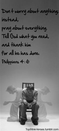 Philippians 4:6 –