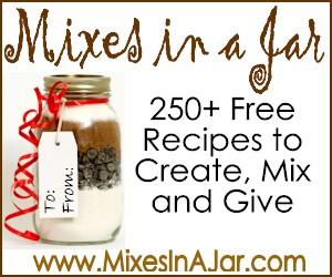 Mixes in a Jar 250+ recipes