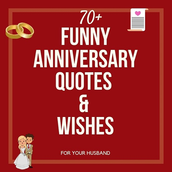 70 Funny Wedding Anniversary Quotes Wishes