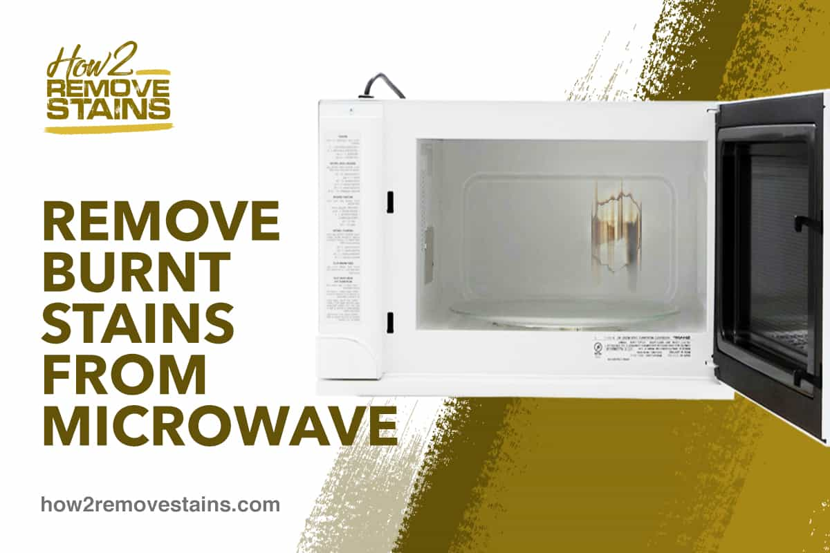 remove burnt stains from microwave