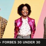 Forbes Unveils 30 under 30 List