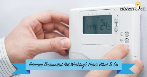 How To Get Your Thermostat To Work Properly Howard Air
