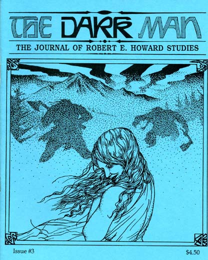 The Dark Man #3: The Journal of Robert E. Howard Studies