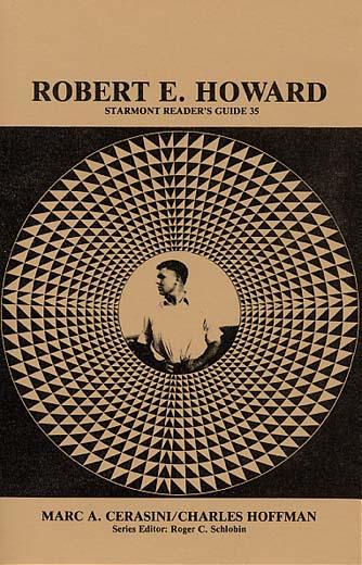 Robert E. Howard: Starmont Readers Guide 35