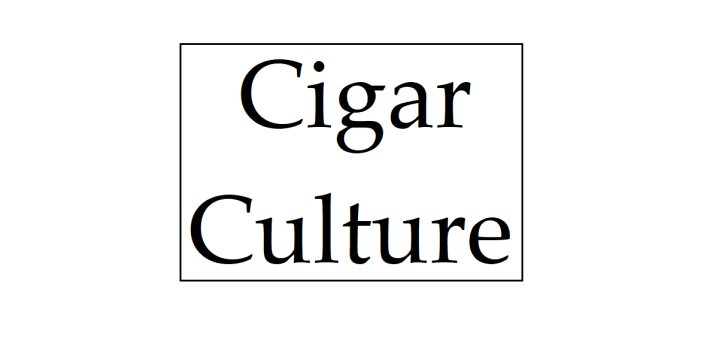 What Is 'Cigar Culture'?