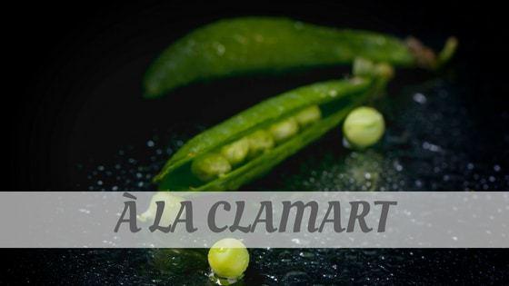 How To Say À La Clamart