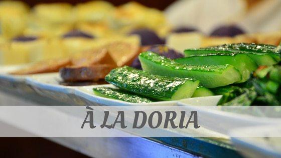 How To Say A La Doria