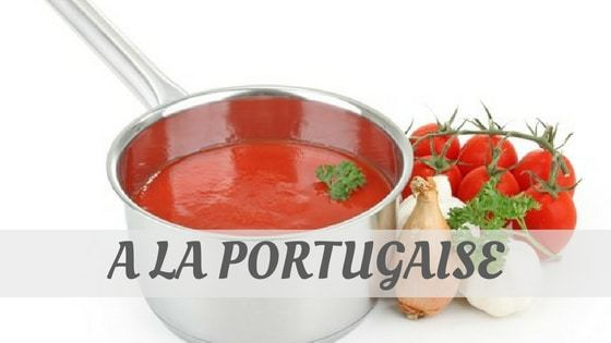 How To Say A La Portugaise