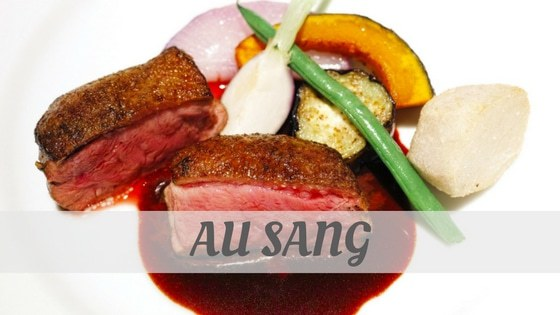 How To Say Au Sang