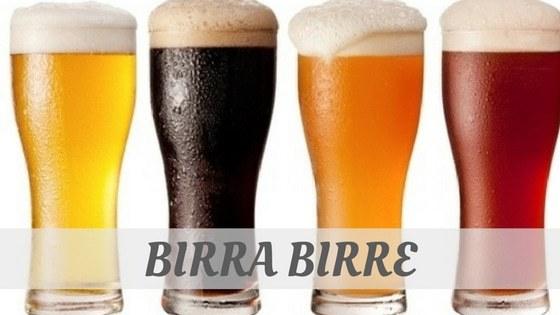 How To Say Birra Birre